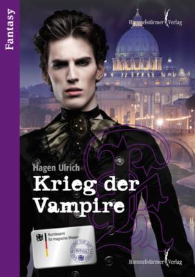Krieg der Vampire von Hagen Ulrich